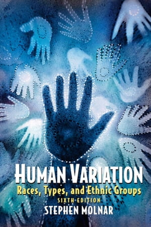 Human Variation Races,  Types,  and Ethnic Groups