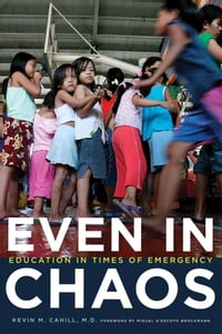 Even in Chaos: Education in Times of Emergency