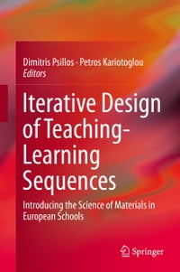 Iterative Design of Teaching-Learning Sequences: Introducing the Science of Materials in European…