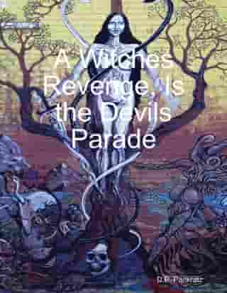 A Witches Revenge, Is the Devils Parade