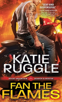 Book Fan the Flames by Katie Ruggle