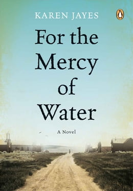 Book For the Mercy of Water by Karen Jayes