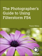 The Photographer's Guide to Using Filterstorm FS4 by Theano Nikitas
