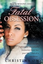 Fatal Obsession by Christina OW