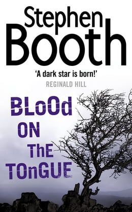 Book Blood on the Tongue (Cooper and Fry Crime Series, Book 3) by Stephen Booth