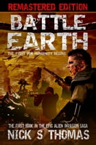 Battle Earth [Remastered Edition] (Book 1) by Nick S. Thomas