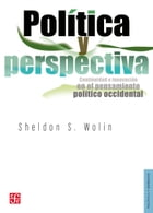Política y perspectiva by Sheldon Wolin