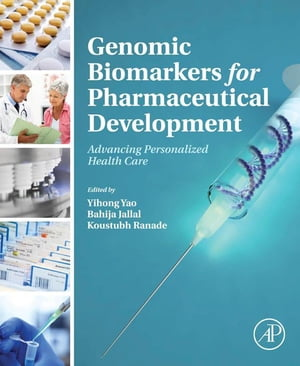 Genomic Biomarkers for Pharmaceutical Development Advancing Personalized Health Care