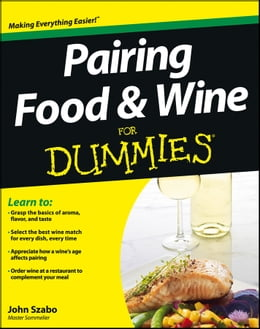 Book Pairing Food and Wine For Dummies by John Szabo