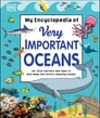 My Encyclopedia of Very Important Oceans Cover Image