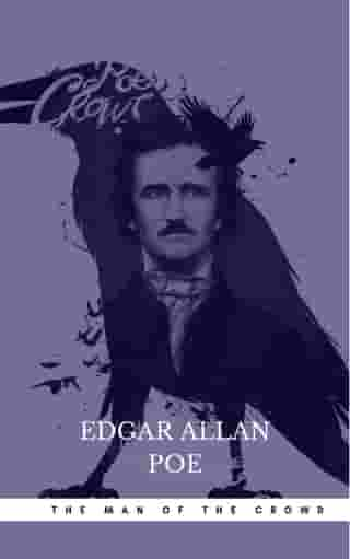 The Man of the Crowd by Edgar Allan Poe