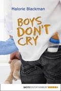Boys Don't Cry fc7d87da-d16d-40da-9d82-74c403e474e8