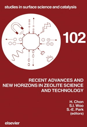 Recent Advances and New Horizons in Zeolite Science and Technology