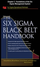 The Six Sigma Black Belt Handbook, Chapter 2 - Foundations of the Six Sigma Management System by John Heisey