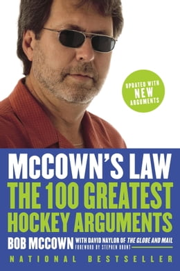 Book McCown's Law: The 100 Greatest Hockey Arguments: The 100 Greatest Hockey Arguments by Bob Mccown