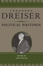 Political Writings by Theodore Dreiser