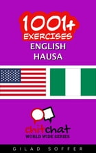 1001+ Exercises English - Hausa by Gilad Soffer