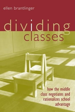 Book Dividing Classes by Brantlinger, Ellen