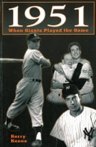 1951: When the Giants Played the Game