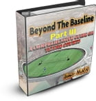 Beyond The Baseline : Part III (A Comprehensive Guide on Tennis Surfaces): A Comprehensive Guide on Tennis Surfaces by Umer Malik