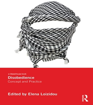 Disobedience Concept and Practice