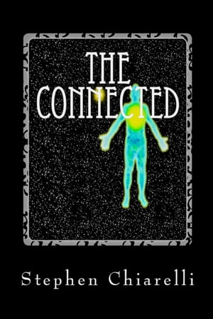 The Connected: Book 1 The Fact of Life