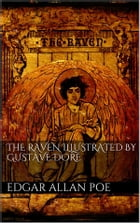 The Raven illustrated by Gustave Doré by Edgar Allan Poe