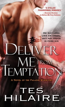 Deliver Me From Temptation: A Novel of the Paladin Warriors