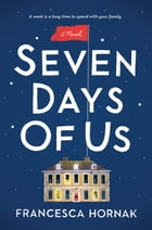 Seven Days of Us Cover Image