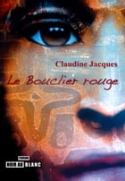 Le Bouclier rouge by Claudine Jacques