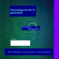 Psychology for the *$ Generation: Zeitgeist thoughts
