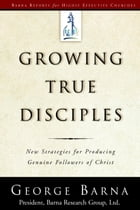 Growing True Disciples Cover Image