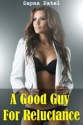 A Good Guy For Reluctance 0b1c9985-0bc8-4bb6-b214-4a613e8fd141