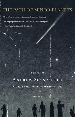 The Path of Minor Planets: A Novel