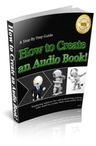How to Create an Audio Book by Anonymous