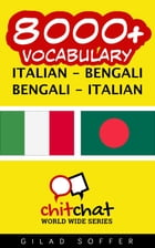 8000+ Vocabulary Italian - Bengali by Gilad Soffer