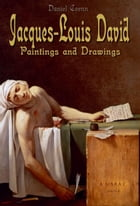 Jacques-Louis David: Paintings and Drawings by Daniel Coenn