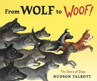 From Wolf to Woof: The Story of Dogs