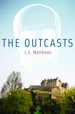 Book The Outcasts by L.S. Matthews