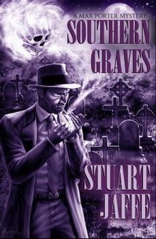 Southern Graves: Max Porter, #14