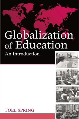 Book Globalization of Education: An Introduction by Spring, Joel H.
