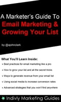 Marketers Guide To Email Marketing and Growing Your Email List