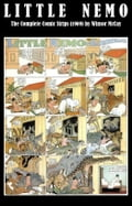 9788074840050 - Winsor Mccay: Little Nemo - The Complete Comic Strips (1909) by Winsor McCay (Platinum Age Vintage Comics) - Kniha
