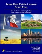 Texas Real Estate License Exam Prep: All-in-One Review and Testing to Pass Texas' Pearson Vue Real…