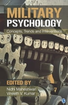 Military Psychology: Concepts, Trends and Interventions by Nidhi Maheshwari