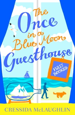 Book Fully Booked (The Once in a Blue Moon Guesthouse, Book 2) by Cressida McLaughlin