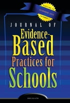 JEBPS Vol 15-N2 by Journal of Evidence-Based Practices for Schools