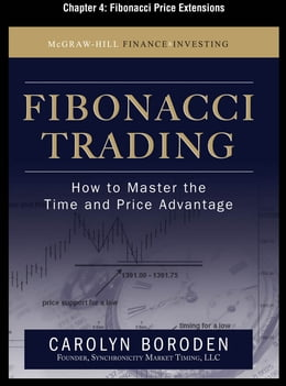 Book Fibonacci Trading, Chapter 4 - Fibonacci Price Extensions by Carolyn Boroden
