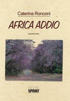 Africa addio by Caterina Ronconi