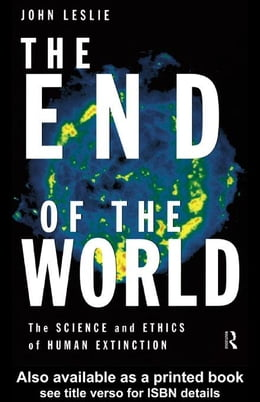 Book The End of the World by Leslie, John